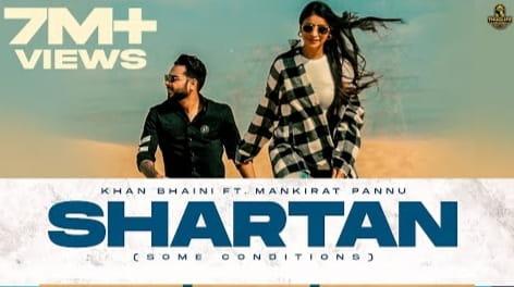 Shartan Lyrics in Hindi, Khan Bhaini, Mankirat Pannu, Punjabi Songs Lyrics