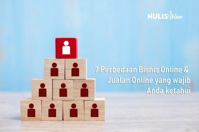 Perbedaan Bisnis Online dan Jualan Online