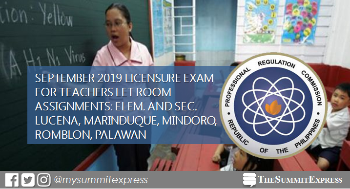 Room Assignments September 2019 LET: Lucena, Marinduque, Mindoro, Romblon, Palawan