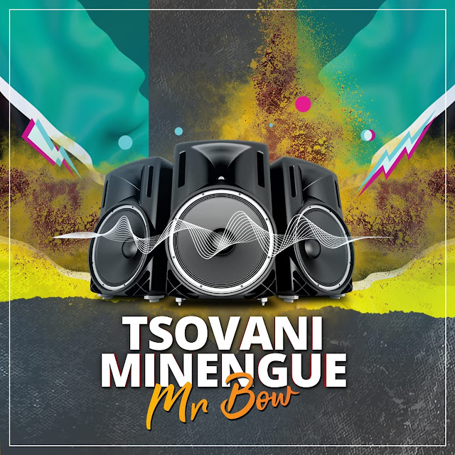Mr. Bow - Tsovani Minengue