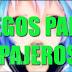 Top Mejores Juegos para el Ganz0 en Español 2da Parte