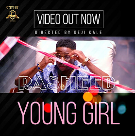 New video: Rasheed - Young Girl (Dir. Deji Kale)