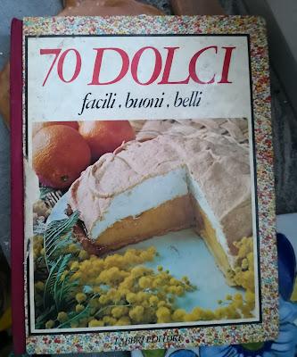 70 Dolci facili, buoni, belli - Fratelli Fabbri Editore