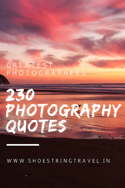Photography Quotes by Famous Photographers #PhotographyQuotes #Photography #Quotes #Photographer