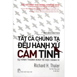 Tất Cả Chúng Ta Đều Hành Xử Cảm Tính (Tái Bản) ebook PDF EPUB AWZ3 PRC MOBI