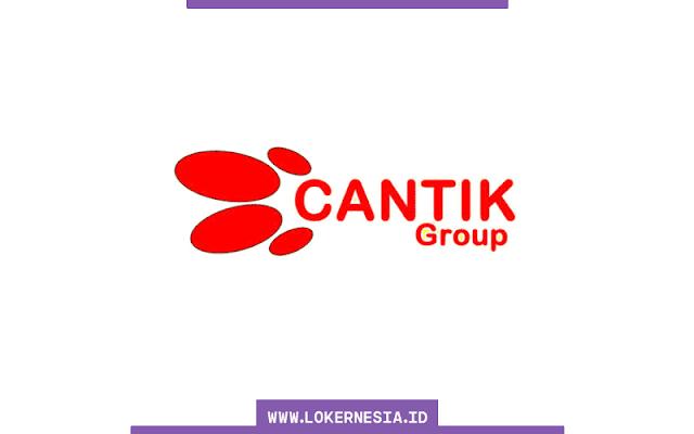 Lowongan Kerja Terbaru Cantik Group Tangerang Agustus  SUMSEL LOKER: Lowongan Kerja Terbaru Cantik Group Tangerang Agustus 2021