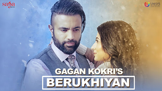 Berukhiyan Lyrics - Gagan Kokri | Punjabi Song 2017