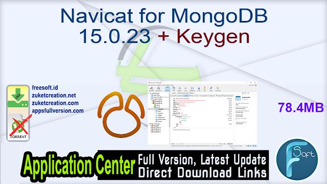 Navicat for MongoDB 15.0.23 + Keygen