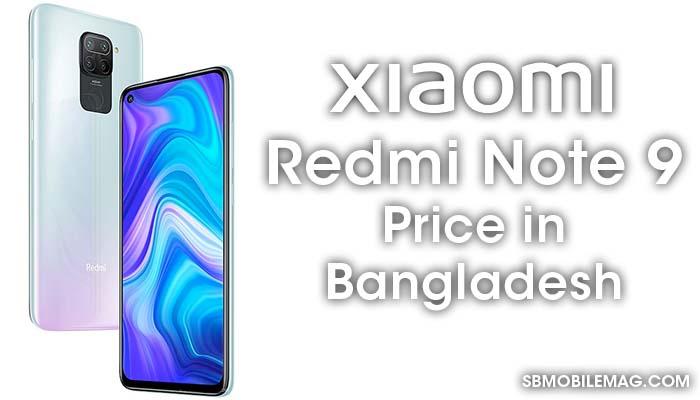 Xiaomi Redmi Note 9, Xiaomi Redmi Note 9 Price, Xiaomi Redmi Note 9 Price in Bangladesh