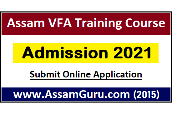 assam-vfa-training-course-admission-2021