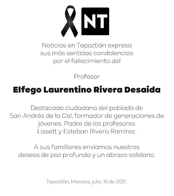 En paz descanse el Profr. Elfego Laurentino Rivera Desaida