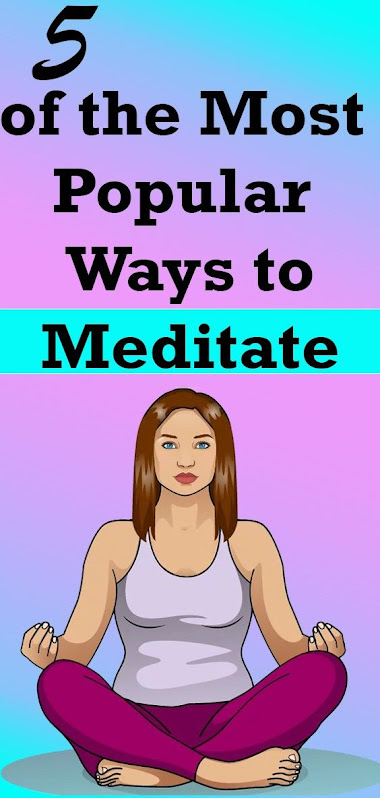 Five of the Most Popular Ways to Meditate