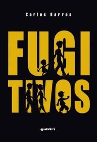 Resenha: Fugitivos - Carlos Barros