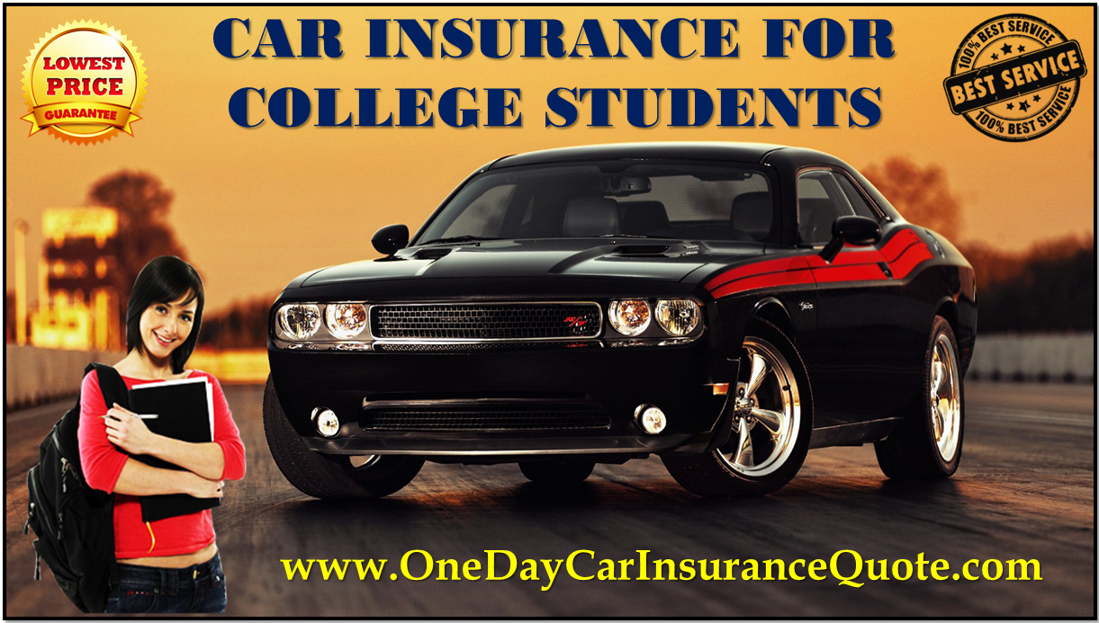 Car Insurance For College Students Student Car Insurance Quotes