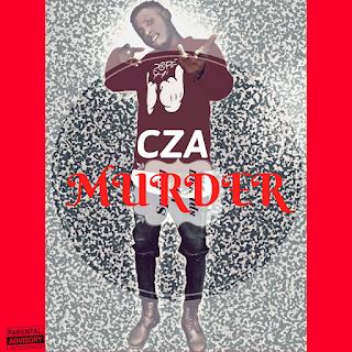 New Music: Murder - CZA (Prod. Dj Cinch)