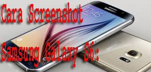 Cara Screenshot Samsung Galaxy S6: 1