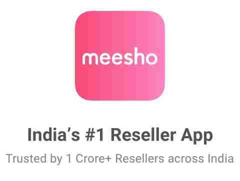 Meesho App Review: Best Reselling App In India