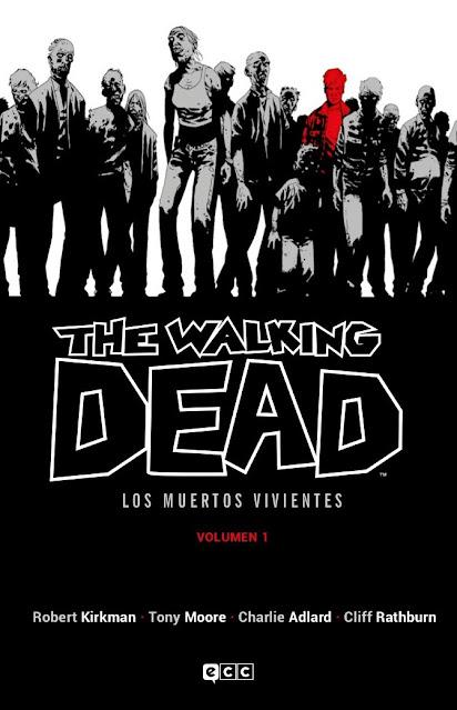 Reseña de The Walking Dead - Los Muertos Vivientes - de Robert Kirkman, ECC Ediciones.