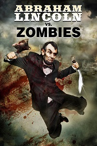 Watch Abraham Lincoln vs. Zombies Online Free in HD