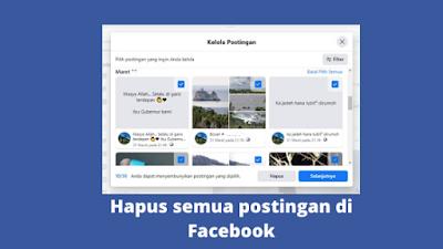 Cara Menghapus Postingan Di Facebook Secara Menyeluruh