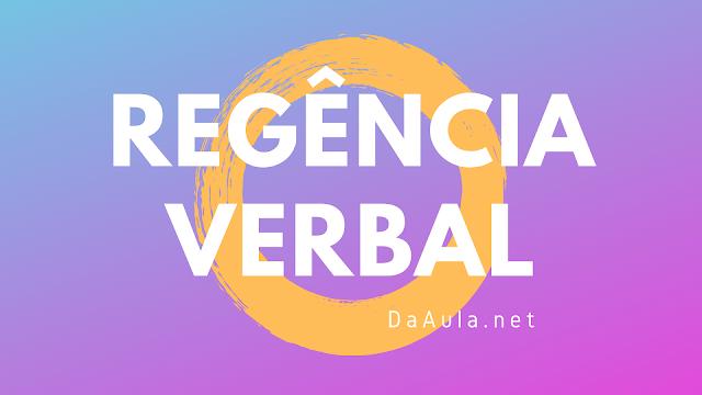Língua Portuguesa: O que é Regência Verbal