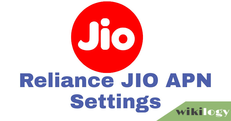 Jio APN Settings for Android iPhone