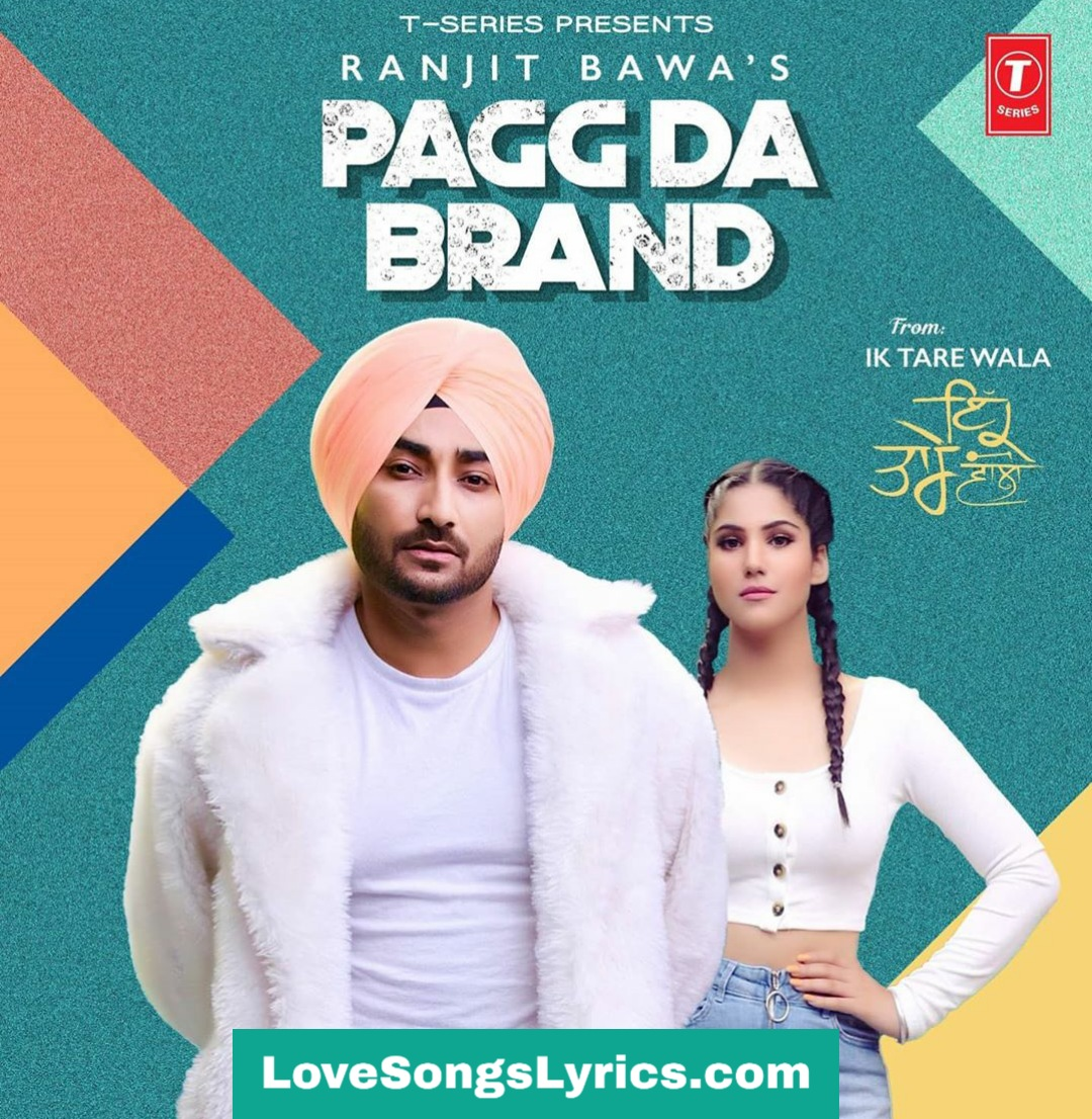 Pagg Da Brand Lyrics In Hindi