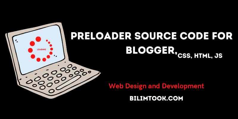 Preloader source code for Blogger [Preloading screen HTML]