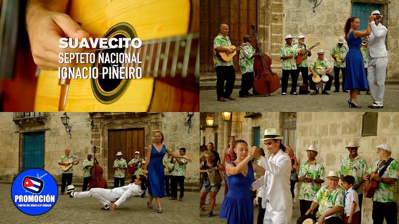 Septeto Nacional Ignacio Piñeiro - ¨Suavecito¨ Videoclip. Portal Del Vídeo Clip Cubano. Música tradicional cubana. Son. Cuba.