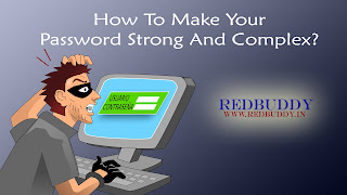 How To Make Your Password Strong And Complex?