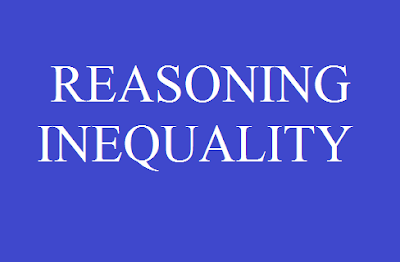 Daily Reasoning Ability Quiz on Inequality for IBPS, SBI & RBI Exam