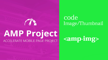 Cara Mudah Memasang Gambar di blog Valid AMP Terbaru
