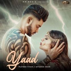 Yaad MP3 Song Download - Mufeed Khan Ft. Afsana Khan