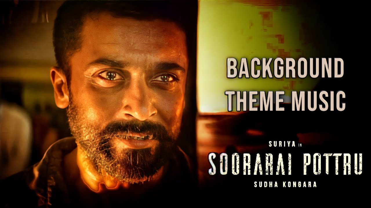 Soorarai Pottru BGM Ringtones Download | Reogallery