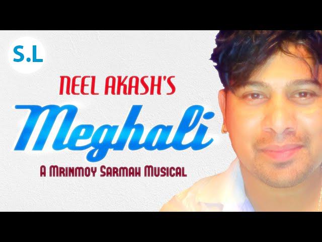 Meghali lyrics- Neel Akash lyrics