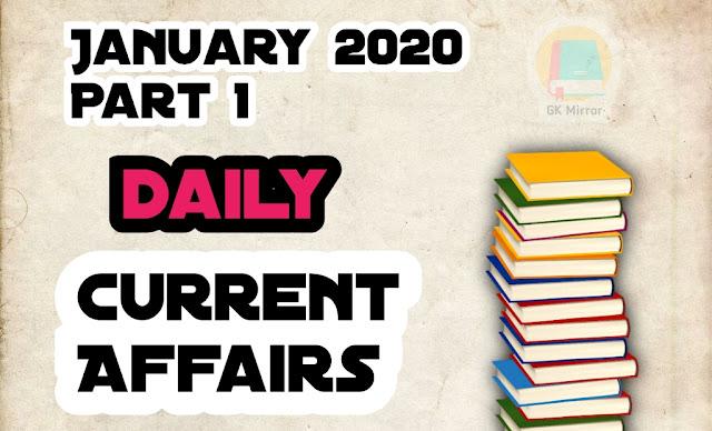 LATEST CURRENT AFFAIRS JANUARY 2020