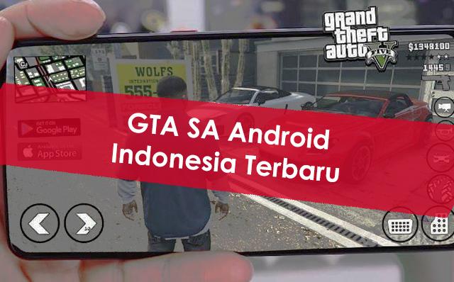 Download GTA SA (San Andreas)  Indonesia Android