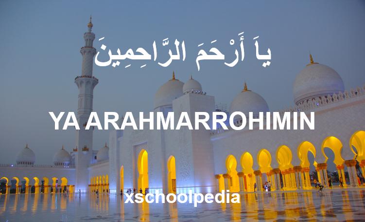 Ya Arhamarrohimin Arab dan Artinya
