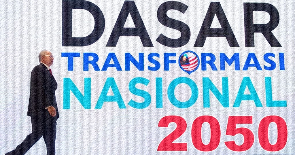 Transformasi Nasional 2050 Visi Baharu Malaysia
