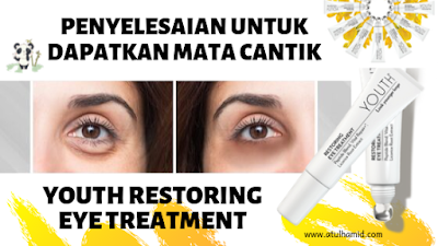 YOUTH Restoring Eye Treatment: Fungsi, Ramuan dan Kelebihan