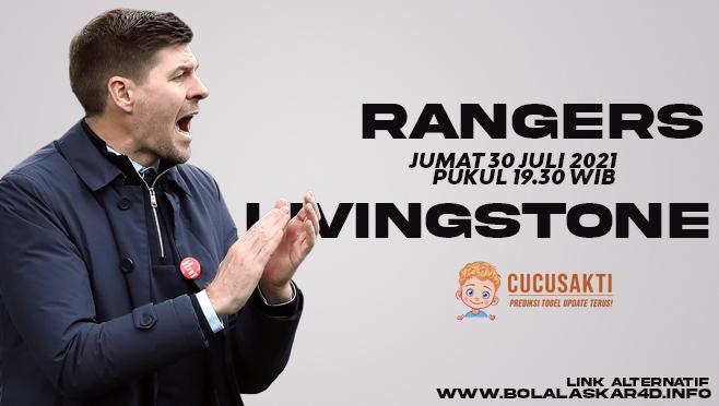 Prediksi Bola Rangers Vs Livingston Jumat 30 Juli 2021
