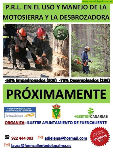 P.R.L. en el uso y manejo de la Motosierra y la Desbrozadora en Fuencaliente