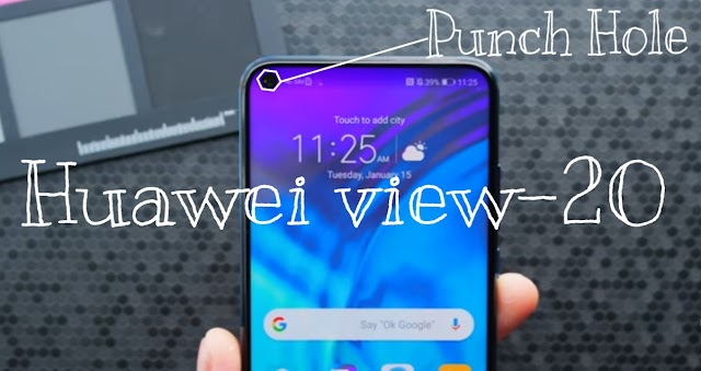 How's the first hole Punch Phone | Huawei view 20 review.