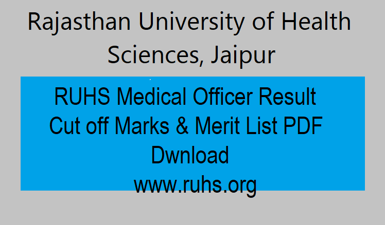 RUHS MO Result 2021 Cut Off Merit List, RUHS Medical Officer Result 2020