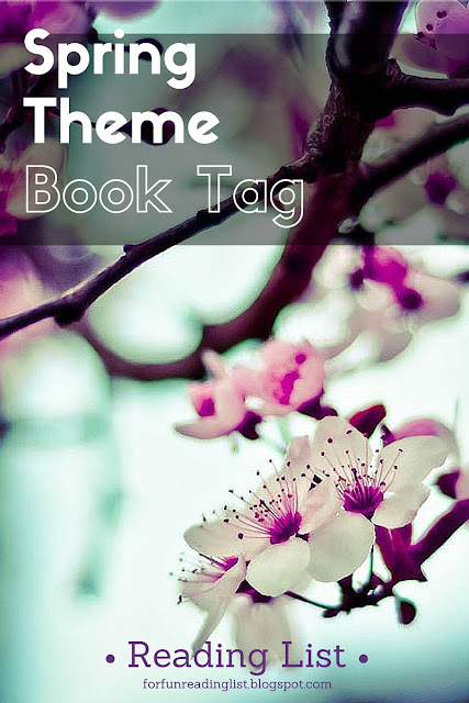 Spring Theme Book Tag