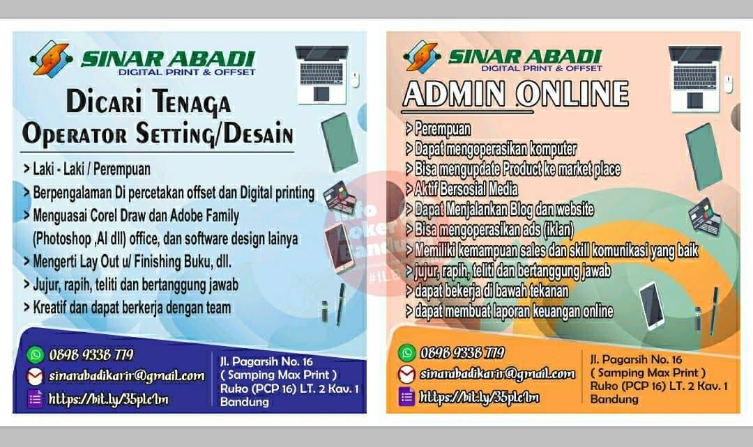 Dicari Tenaga Operator Setting / Desain & Admin Online Sinar Abadi Digital Print & Offset Bandung Mei 2021