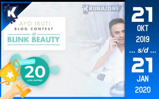 Kompetisi Blog - Blink Beauty Clinic Berhadiah Total Uang Tunai 20 Juta Rupiah