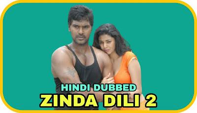 Zinda Dili 2 Hindi Dubbed Movie