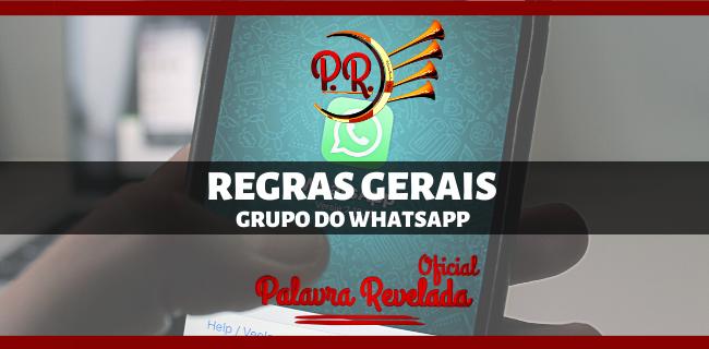 REGRAS GERAIS DO GRUPO DE WHATSAPP