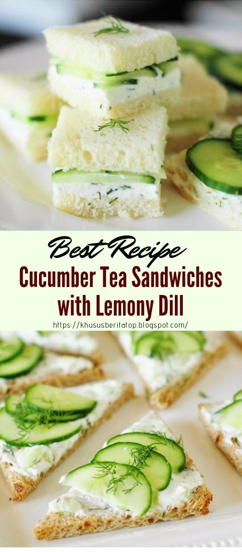 Cucumber Tea Sandwiches with Lemony Dill #healthyfood #dietketo #breakfast #food